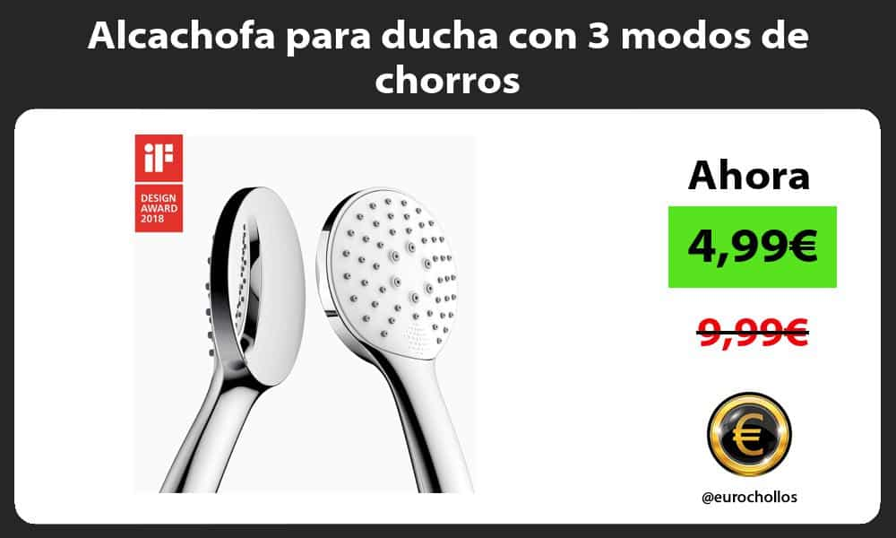 Alcachofa para ducha con 3 modos de chorros