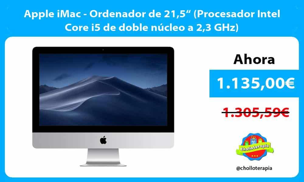 "Apple iMac Ordenador de 215"" Procesador Intel Core i5 de doble núcleo a 23 GHz"
