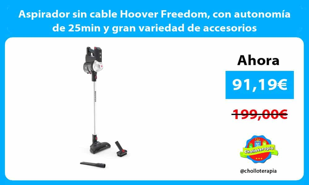 Aspirador sin cable Hoover Freedom con autonomía de 25min y gran variedad de accesorios