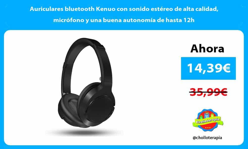 Auriculares bluetooth Kenuo con sonido estéreo de alta calidad micrófono y una buena autonomía de hasta 12h