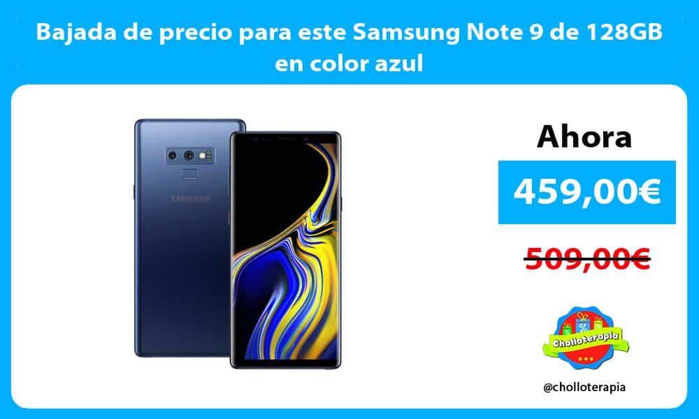 Bajada de precio para este Samsung Note 9 de 128GB en color azul