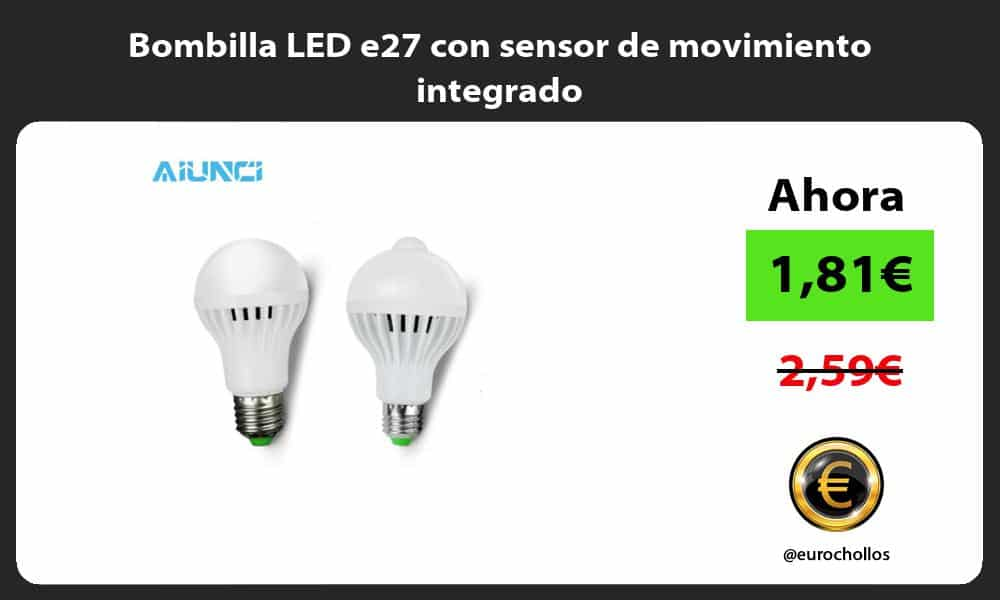 Bombilla LED e27 con sensor de movimiento integrado