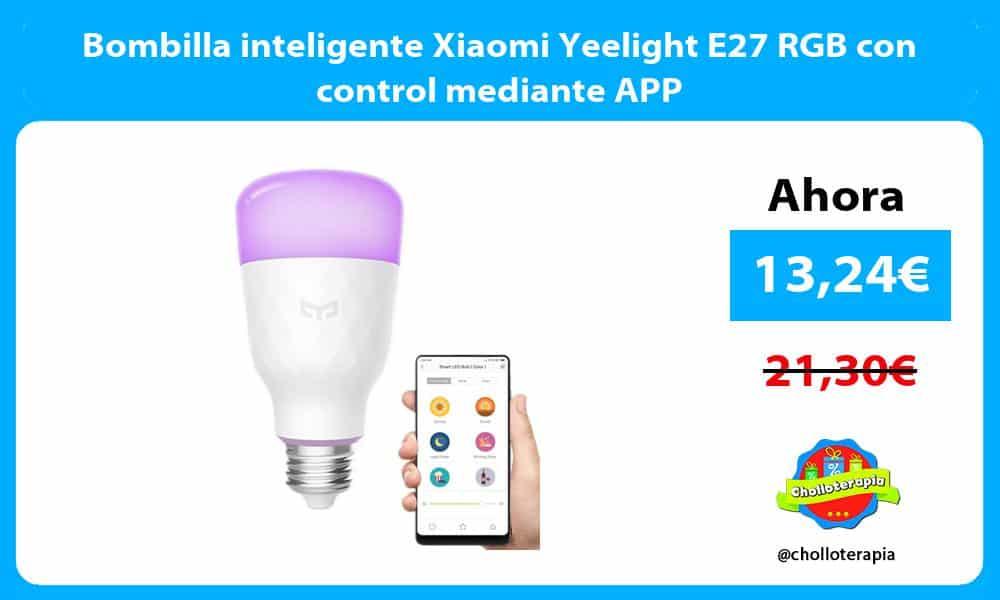 Bombilla inteligente Xiaomi Yeelight E27 RGB con control mediante APP