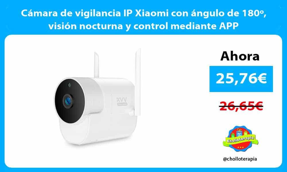 Cámara de vigilancia IP Xiaomi con ángulo de 180º visión nocturna y control mediante APP