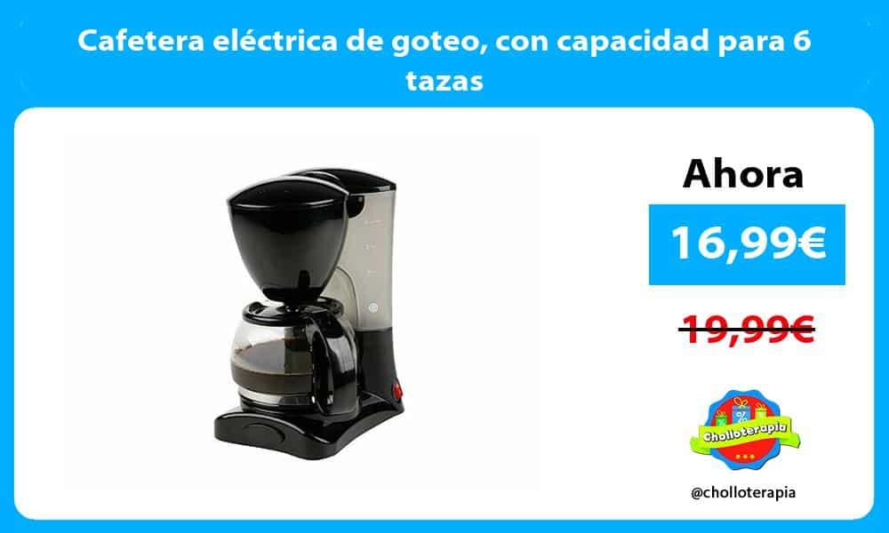 Cafetera eléctrica de goteo con capacidad para 6 tazas