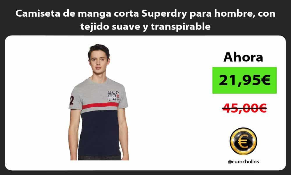 Camiseta de manga corta Superdry para hombre con tejido suave y transpirable