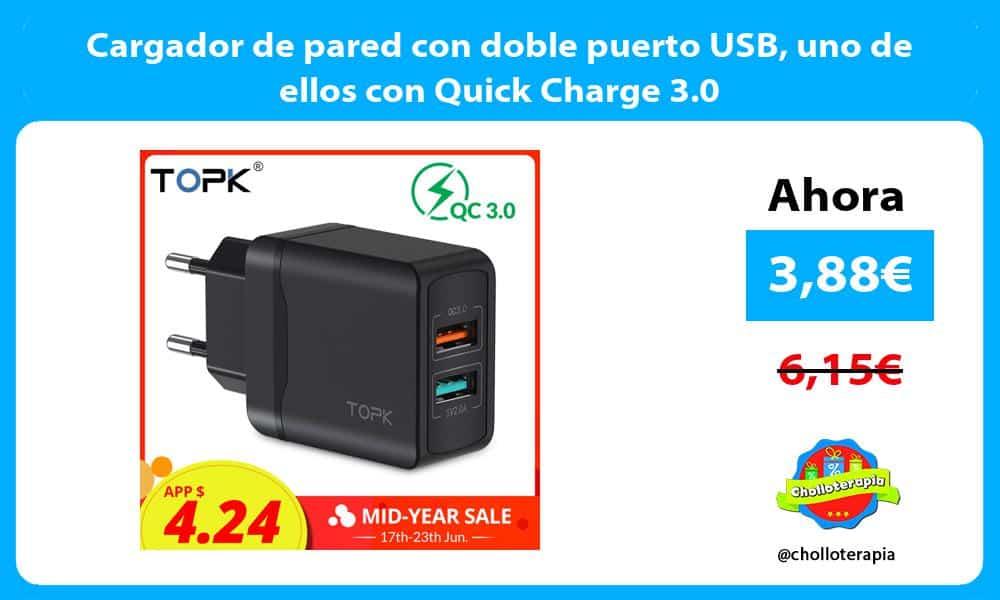 Cargador de pared con doble puerto USB uno de ellos con Quick Charge 3.0