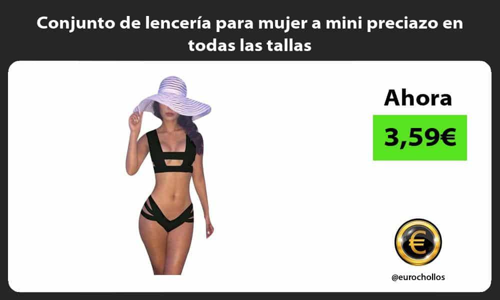 Conjunto de lencería para mujer a mini preciazo en todas las tallas