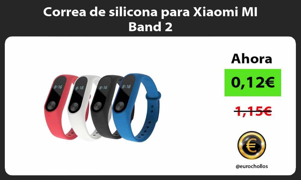 Correa de silicona para Xiaomi MI Band 2