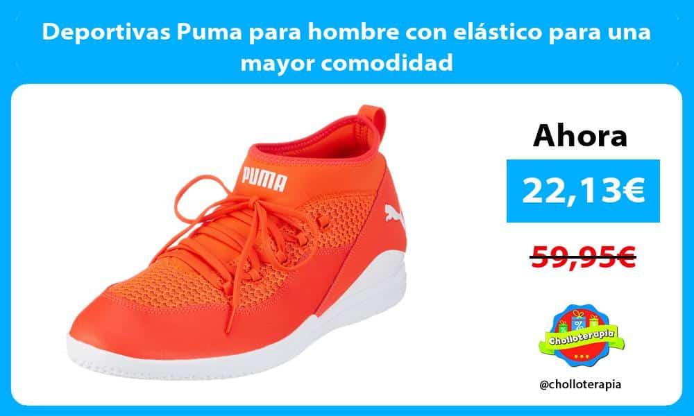 Deportivas Puma para hombre con elástico para una mayor comodidad