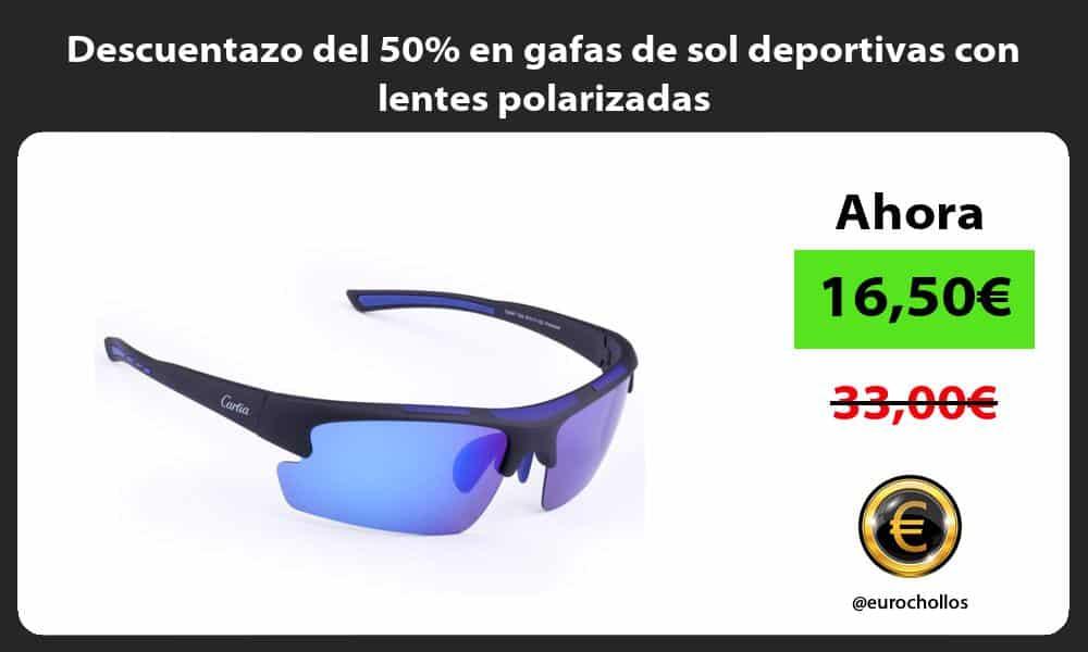 Descuentazo del 50 en gafas de sol deportivas con lentes polarizadas