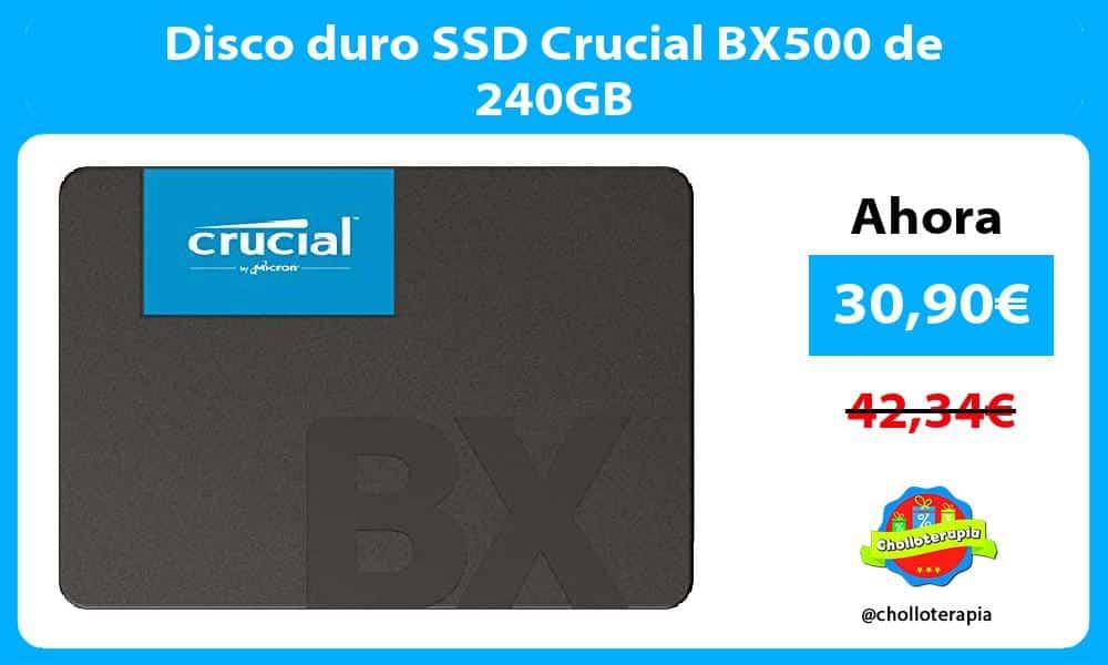 Disco duro SSD Crucial BX500 de 240GB