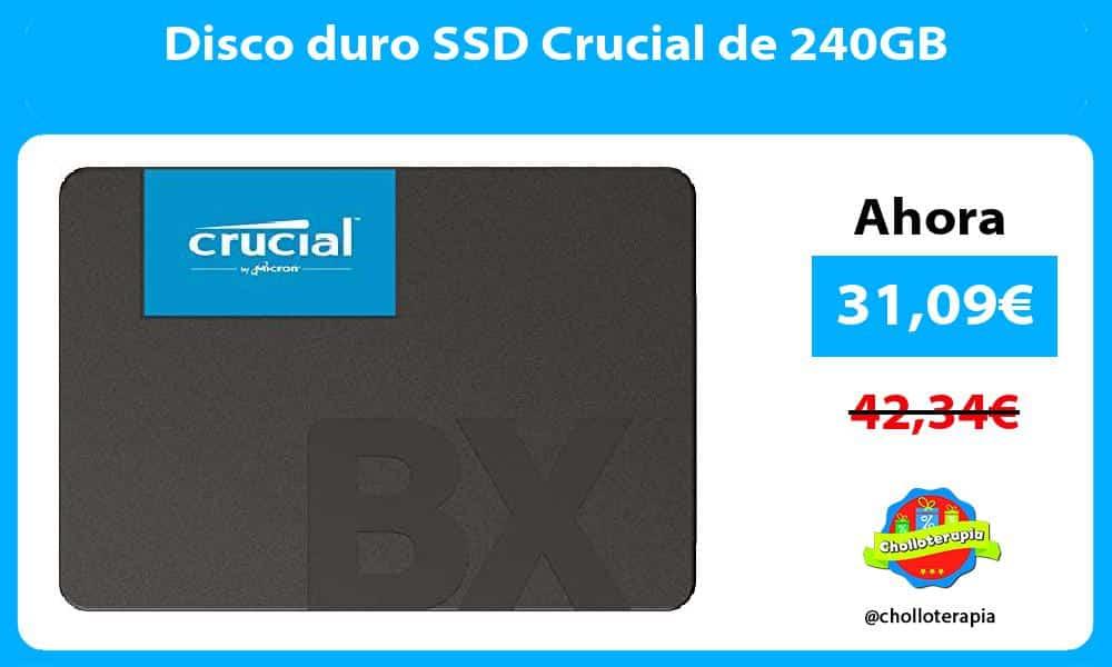 Disco duro SSD Crucial de 240GB