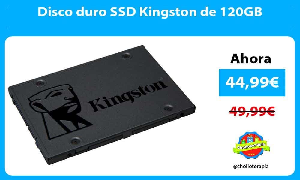 Disco duro SSD Kingston de 120GB