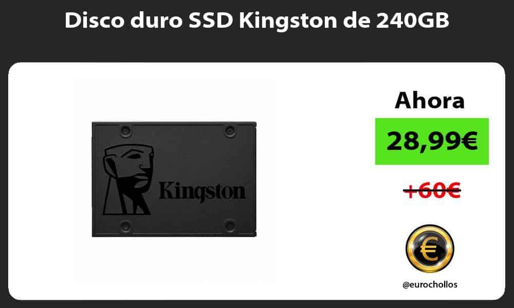 Disco duro SSD Kingston de 240GB