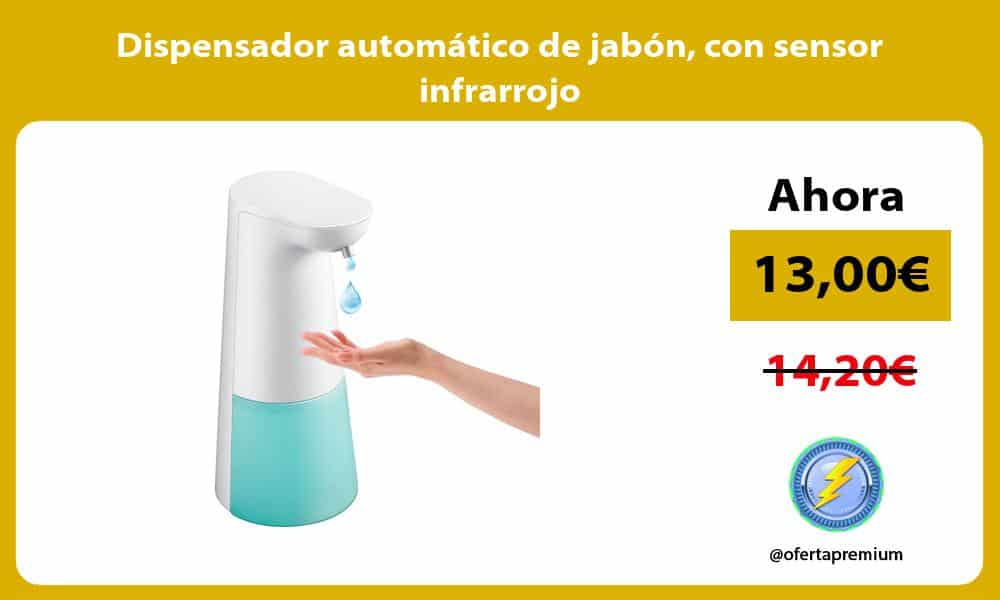 Dispensador automático de jabón con sensor infrarrojo