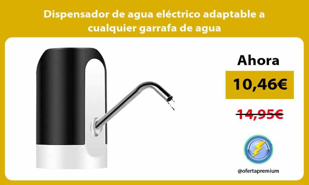 Dispensador de agua eléctrico adaptable a cualquier garrafa de agua