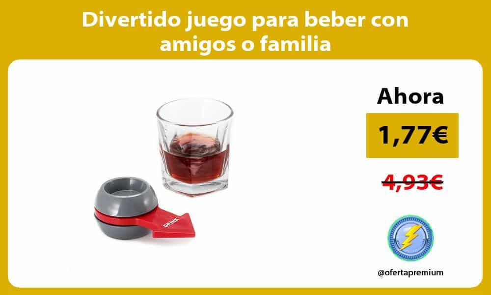 Divertido juego para beber con amigos o familia