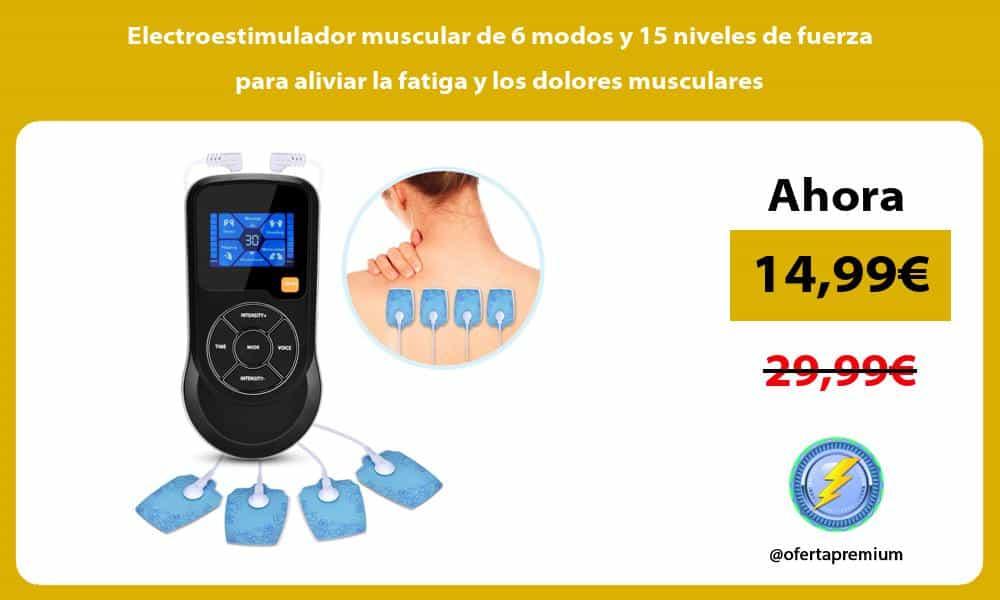 Electroestimulador muscular de 6 modos y 15 niveles de fuerza para aliviar la fatiga y los dolores musculares