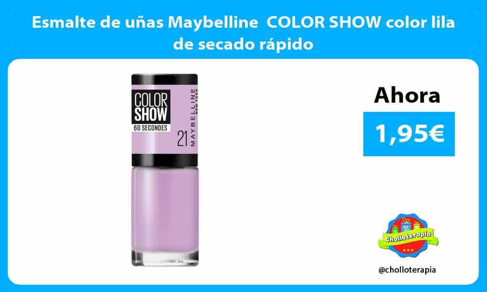 Esmalte de uñas Maybelline COLOR SHOW color lila de secado rápido