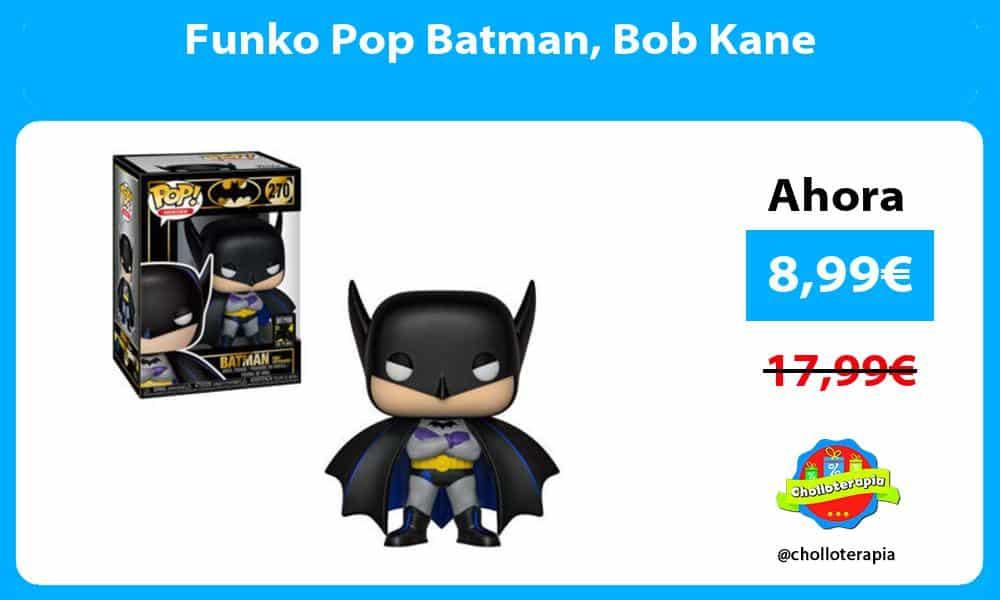 Funko Pop Batman Bob Kane