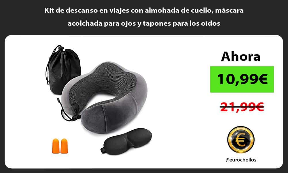 Kit de descanso en viajes con almohada de cuello máscara acolchada para ojos y tapones para los oídos