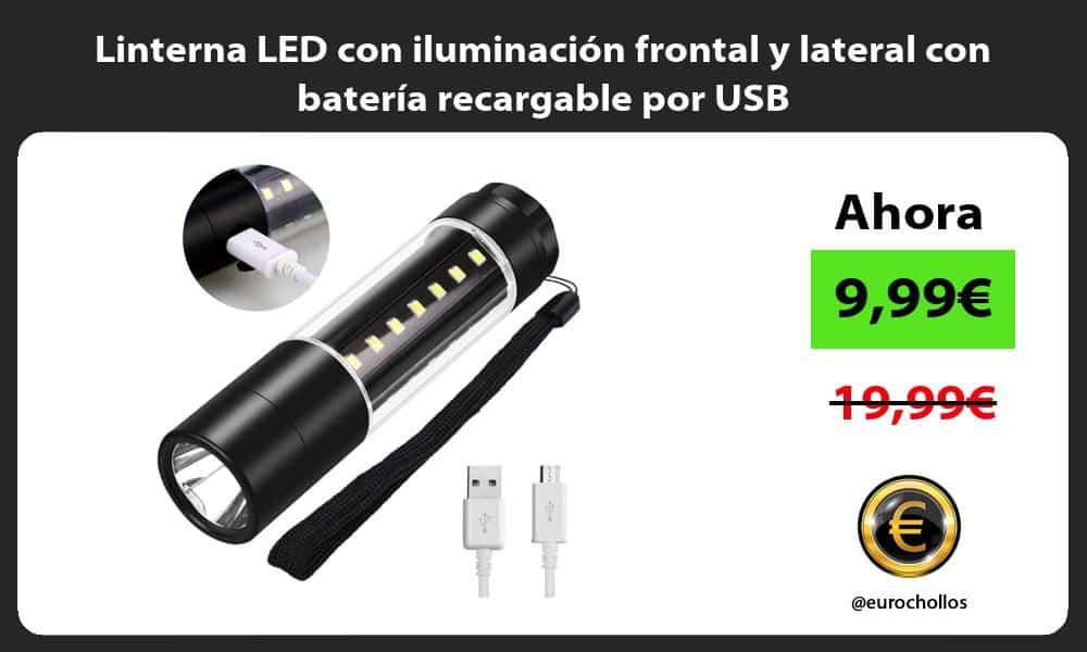 Linterna LED con iluminación frontal y lateral con batería recargable por USB