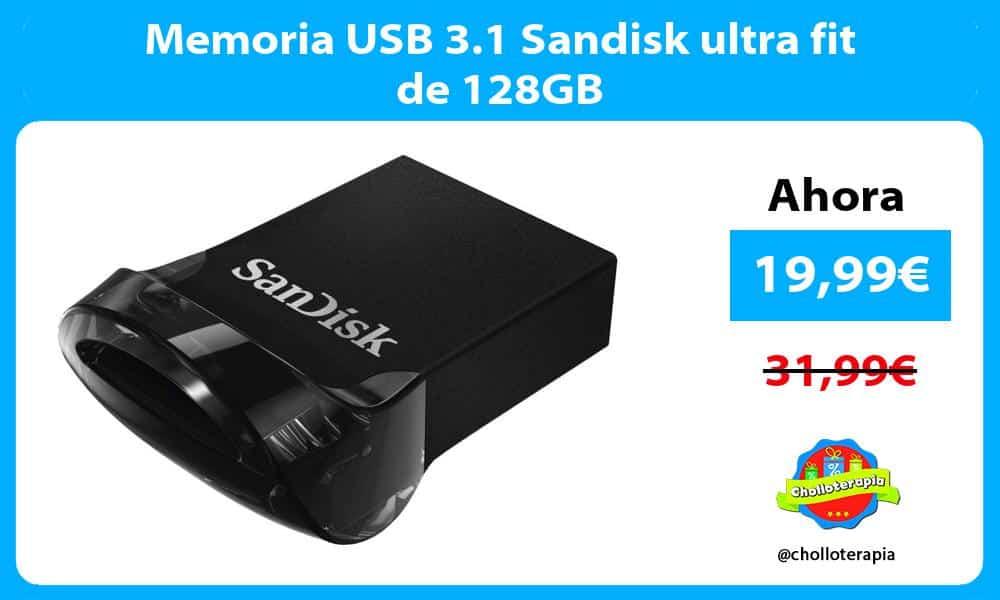 Memoria USB 3.1 Sandisk ultra fit de 128GB