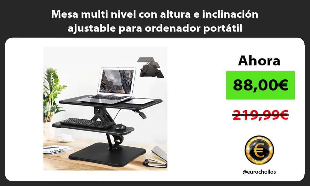 Mesa multi nivel con altura e inclinación ajustable para ordenador portátil