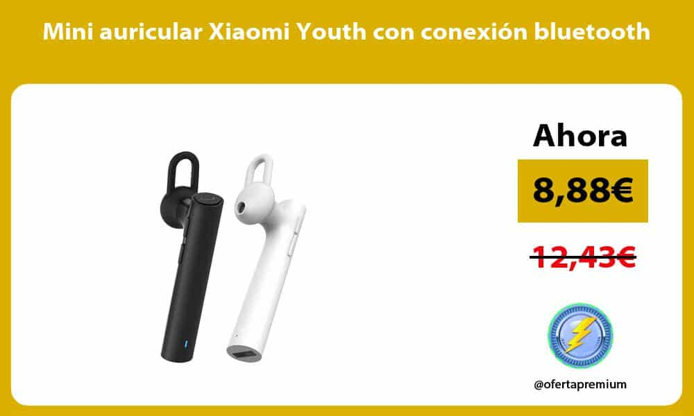 Mini auricular Xiaomi Youth con conexión bluetooth