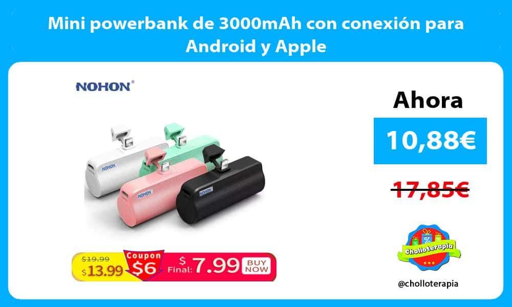 Mini powerbank de 3000mAh con conexión para Android y Apple