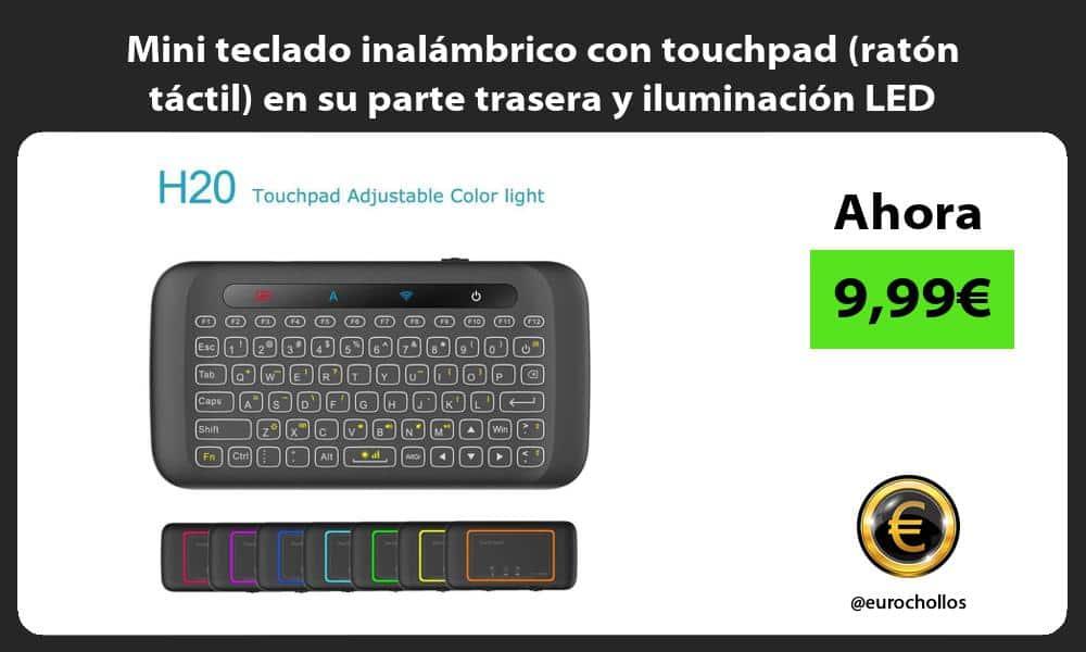 Mini teclado inalámbrico con touchpad ratón táctil en su parte trasera y iluminación LED