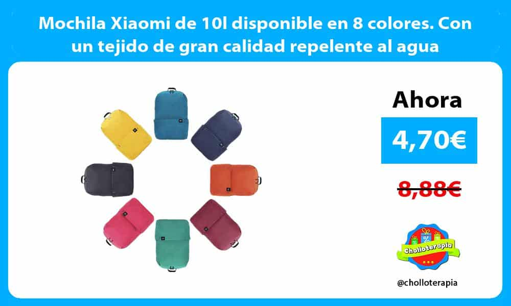 Mochila Xiaomi de 10l disponible en 8 colores. Con un tejido de gran calidad repelente al agua