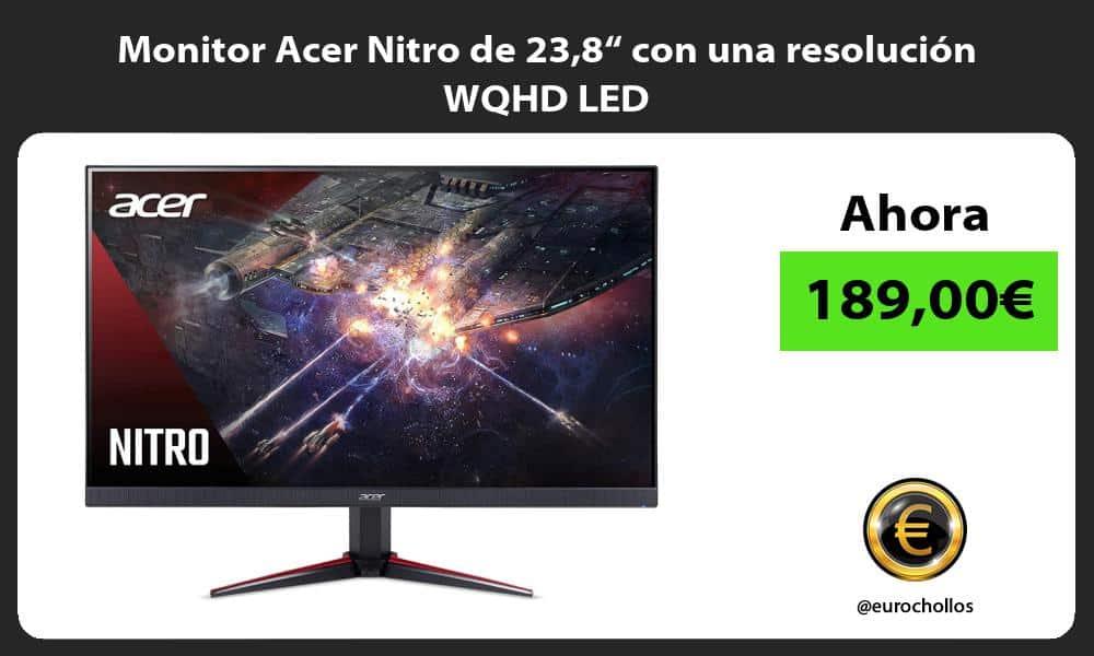 "Monitor Acer Nitro de 238"" con una resolución WQHD LED"