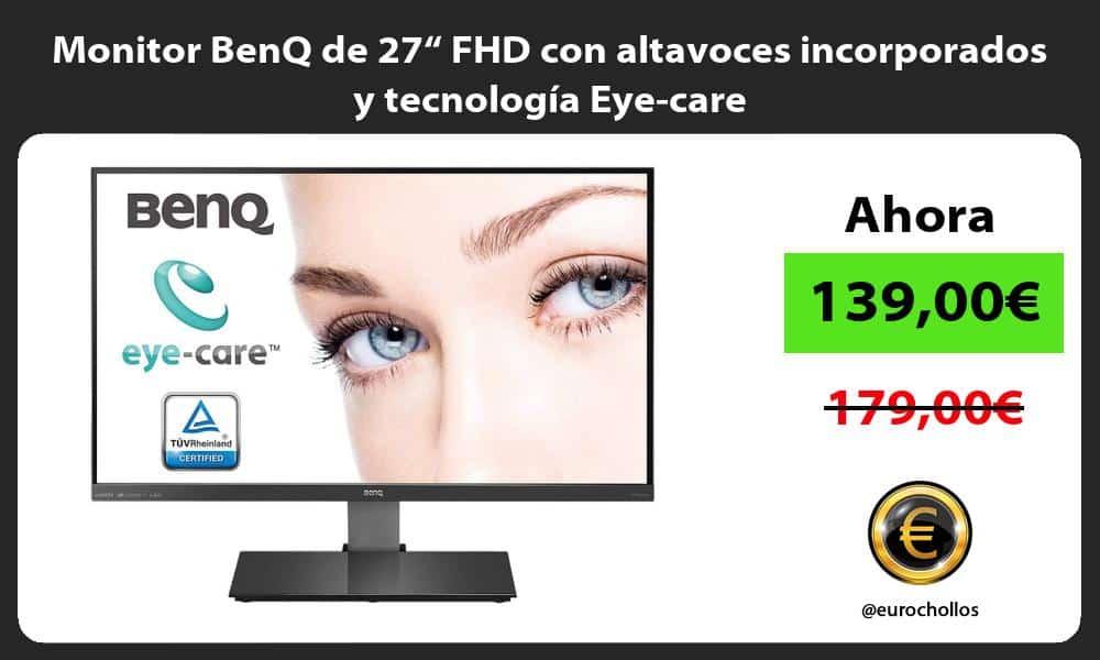 """Monitor BenQ de 27"""" FHD con altavoces incorporados y tecnología Eye care"""