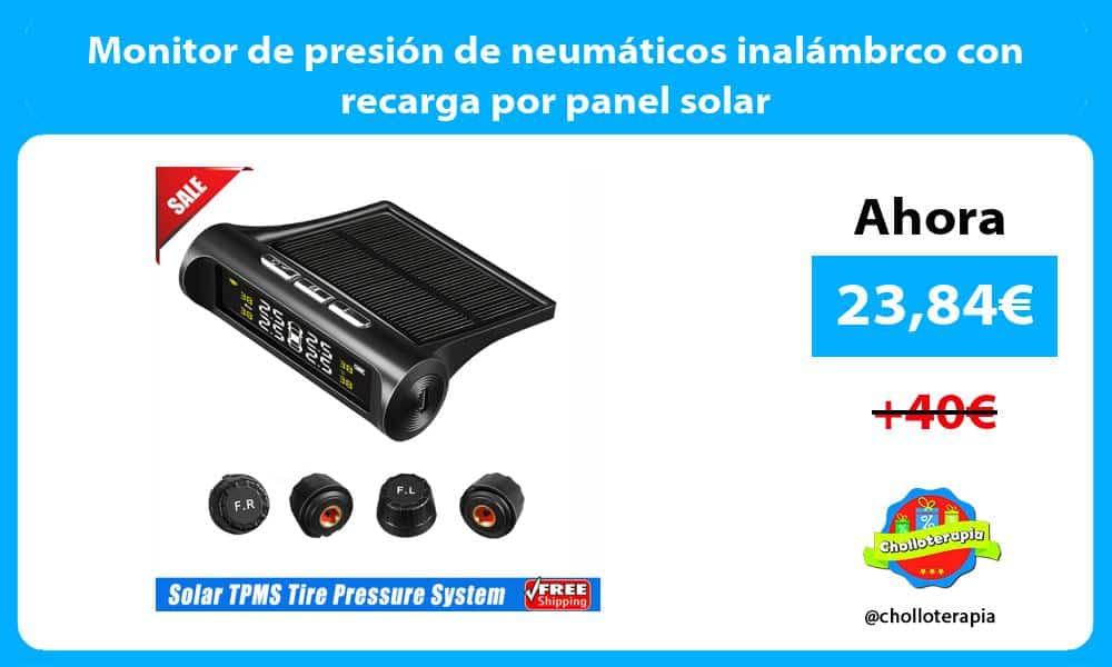 Monitor de presión de neumáticos inalámbrco con recarga por panel solar