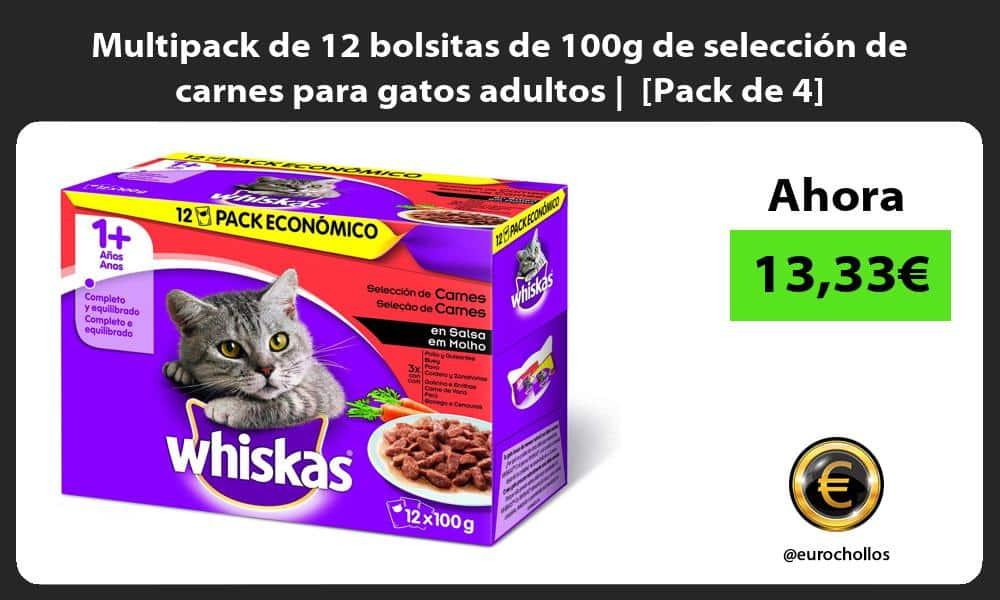 Multipack de 12 bolsitas de 100g de selección de carnes para gatos adultos Pack de 4