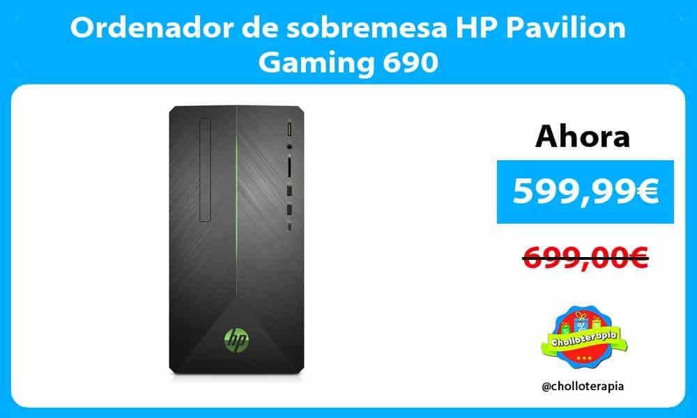 Ordenador de sobremesa HP Pavilion Gaming 690