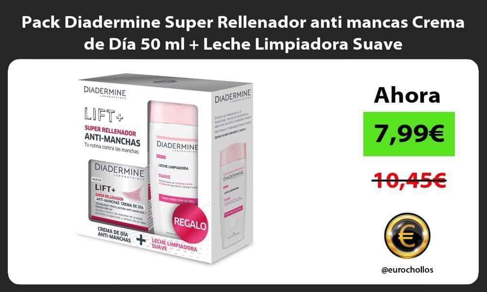 Pack Diadermine Super Rellenador anti mancas Crema de Día 50 ml Leche Limpiadora Suave