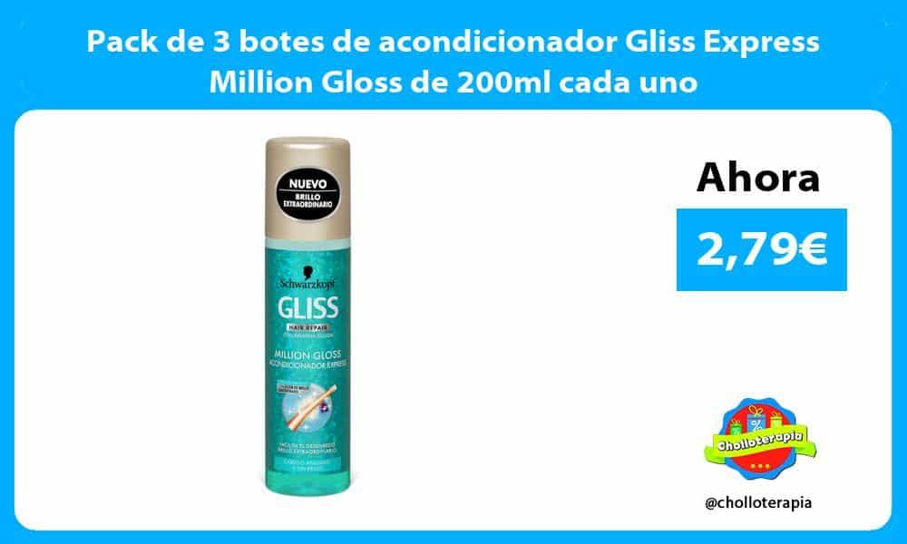 Pack de 3 botes de acondicionador Gliss Express Million Gloss de 200ml cada uno
