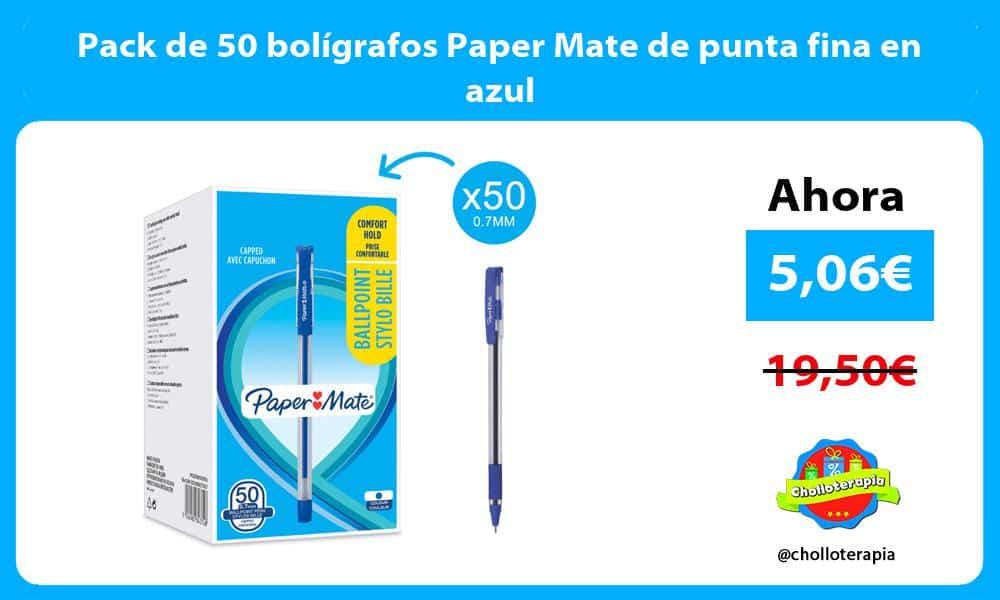 Pack de 50 bolígrafos Paper Mate de punta fina en azul
