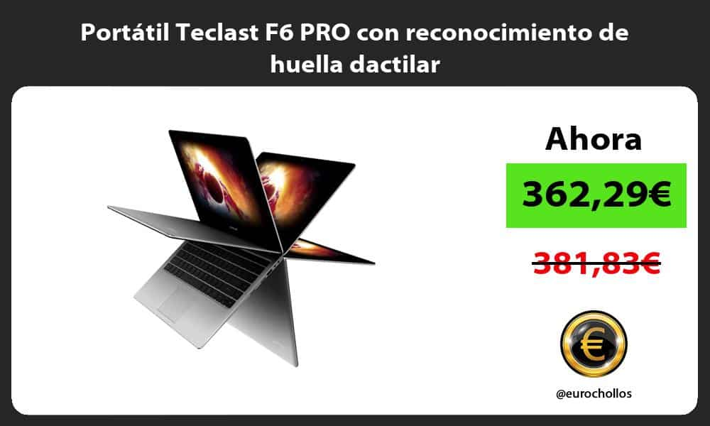 Portátil Teclast F6 PRO con reconocimiento de huella dactilar