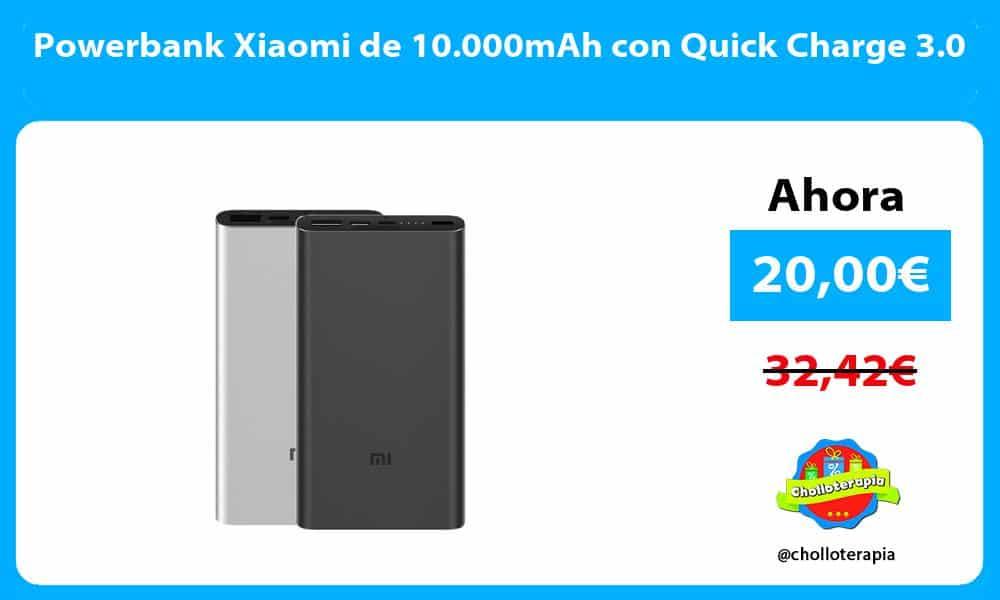 Powerbank Xiaomi de 10.000mAh con Quick Charge 3.0