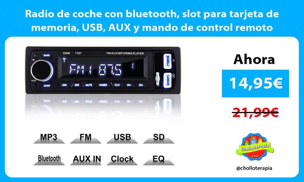 Radio de coche con bluetooth slot para tarjeta de memoria USB AUX y mando de control remoto