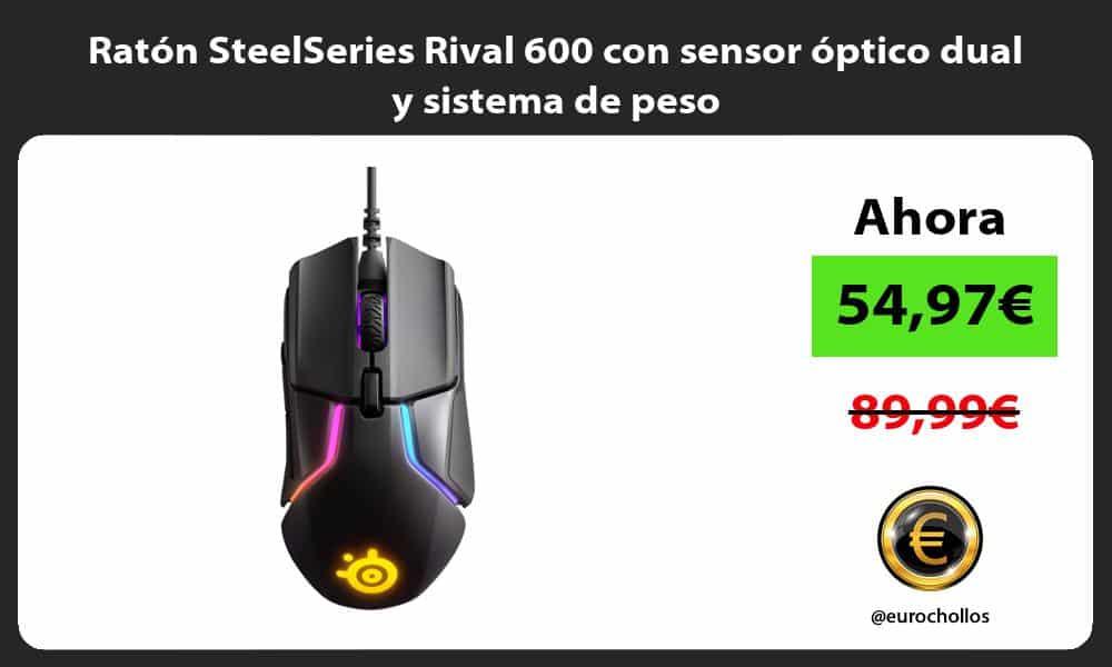 Ratón SteelSeries Rival 600 con sensor óptico dual y sistema de peso