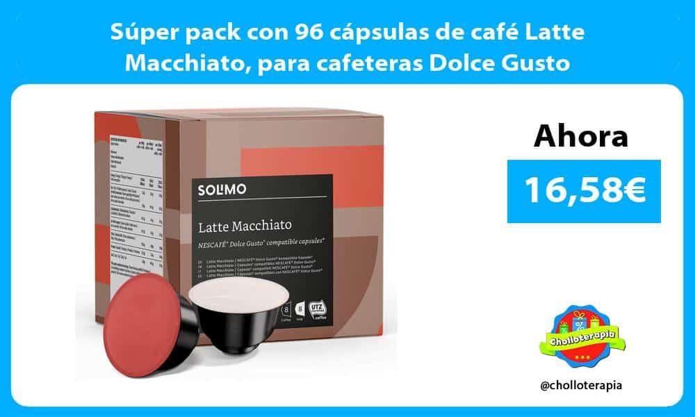 Súper pack con 96 cápsulas de café Latte Macchiato para cafeteras Dolce Gusto