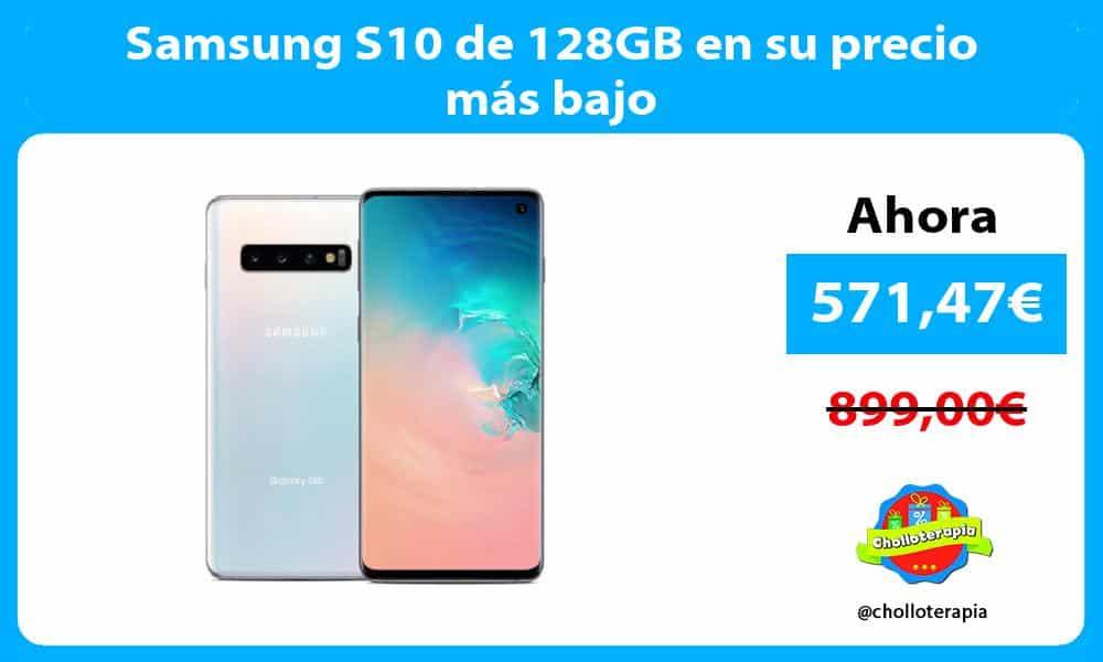 Samsung S10 de 128GB en su precio más bajo