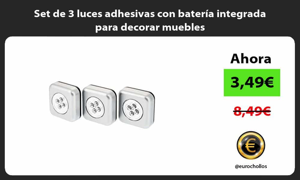 Set de 3 luces adhesivas con batería integrada para decorar muebles