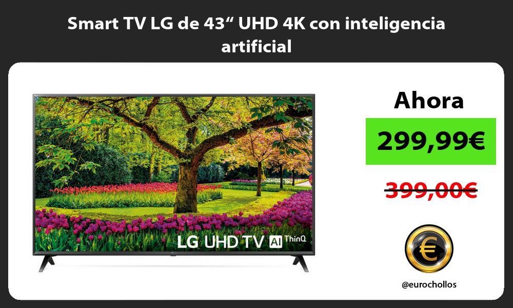 "Smart TV LG de 43"" UHD 4K con inteligencia artificial"