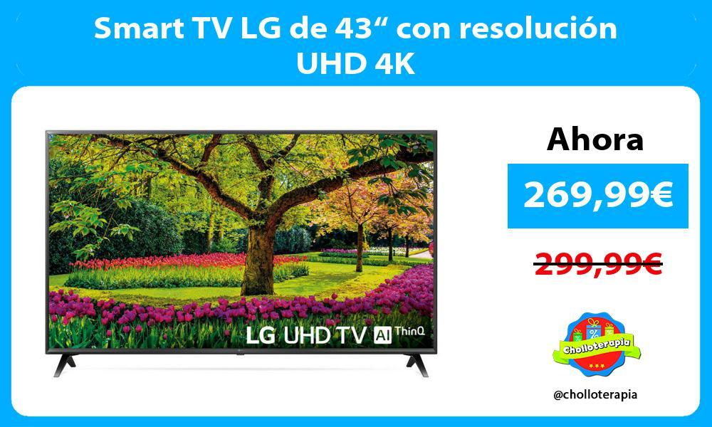 "Smart TV LG de 43"" con resolución UHD 4K"